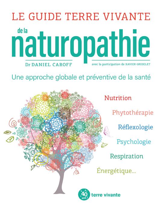 Couverture livre Le guide Terre vivante de la naturopathie - Terre vivante