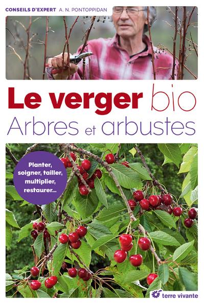 Livre Verger bio arbres et arbustes - Terre vivante